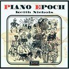 KEITH NICHOLS Piano Epoch album cover
