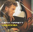 KEITH TIPPETT Linückea album cover
