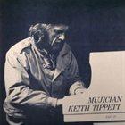 KEITH TIPPETT Mujician album cover