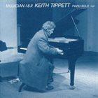 KEITH TIPPETT Mujician I & II album cover