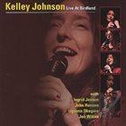 KELLEY JOHNSON Live At Birdland album cover