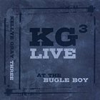 KELLYE GRAY KG3 Live! : At the Bugle Boy album cover
