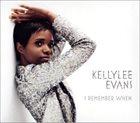 KELLYLEE EVANS I Remember When album cover