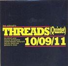KEN ALDCROFT Threads : (Quintet)