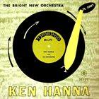 KEN HANNA The Bright New Orchestra album cover