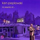 KEN PEPLOWSKI In Search Of... Album Cover