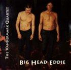 KEN VANDERMARK Big Head Eddie album cover