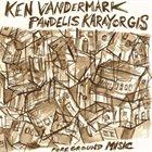 KEN VANDERMARK Foreground Music (with Pandelis Karayorgis) album cover