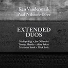 KEN VANDERMARK Ken Vandermark / Paal Nilssen-Love : Extended Duos album cover