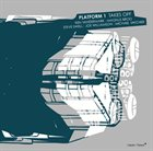 KEN VANDERMARK Platform 1 : Takes Off album cover