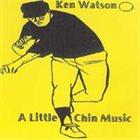 KEN WATSON A Little Chin Music album cover