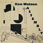 KEN WATSON Assembly album cover