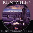 KEN WILEY Highbridge Park album cover