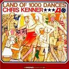 CHRIS KENNER Land Of 1000 Dances album cover