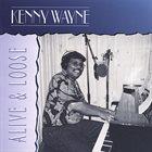 "KENNY ""BLUES BOSS"" WAYNE Alive & Loose album cover"