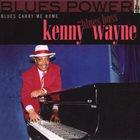 "KENNY ""BLUES BOSS"" WAYNE Blues Carry Me Home album cover"