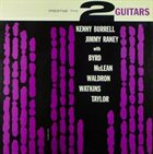 KENNY BURRELL Kenny Burrell & Jimmy Raney  : 2 Guitars album cover