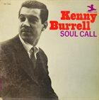 KENNY BURRELL Soul Call album cover