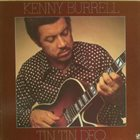 KENNY BURRELL Tin Tin Deo album cover