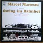 KENNY CLARKE Clarke-Boland-Sextett : Marcel Marceau Präsentiert Swing Im Bahnhof album cover