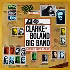 KENNY CLARKE Clarke-Boland Big Band : Handle With Care album cover