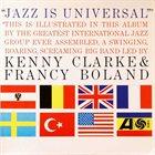 KENNY CLARKE Jazz Is Universal album cover