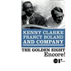 KENNY CLARKE Kenny Clarke, Francy Boland And Company : The Golden Eight Encore! album cover