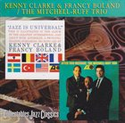 KENNY CLARKE Kenny Clarke, Francy Boland, The Mitchell-Ruff Duo ‎: Jazz Is Universal / After This Message album cover