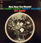 KENNY CLARKE Now Hear Our Meanin' album cover