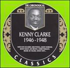 KENNY CLARKE The Chronological Classics: Kenny Clarke 1946-1948 album cover