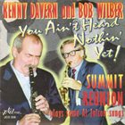 KENNY DAVERN Kenny Davern And Bob Wilber ‎: You Ain't Heard Nothin' Yet - Summit Reunion Plays Some Al Jolson Songs album cover