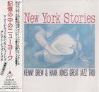 KENNY DREW Kenny Drew & Hank Jones Great Jazz Trio: New York Stories album cover