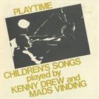 KENNY DREW Playtime - Children's Songs Played By Kenny Drew And Mads Vinding album cover