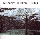 KENNY DREW The Falling Leaves (aka The First & The Last aka Live For Peace) album cover