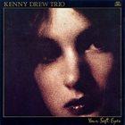 KENNY DREW Your Soft Eyes album cover