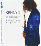 KENNY G An Evening Of Rhythm & Romance album cover
