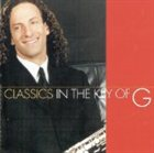 KENNY G Classics in the Key of G album cover