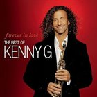 KENNY G Forever in love (The Best of Kenny G) album cover