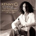 KENNY G I'm in the Mood for Love... The Most Romantic Melodies of All Time album cover