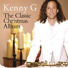 KENNY G The Classic Christmas Album album cover