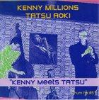 KENNY MILLIONS (KESHAVAN MASLAK) Kenny Millions, Tatsu Aoki – Kenny Meets Tatsu album cover