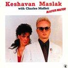 KENNY MILLIONS (KESHAVAN MASLAK) Keshavan Maslak With Charles Moffett – Blaster Master album cover