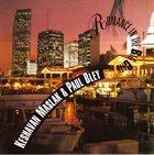 KENNY MILLIONS (KESHAVAN MASLAK) Keshavan Maslak with Paul Bley -  Romance In The Big City album cover