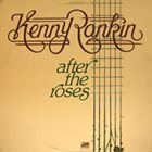 KENNY RANKIN After The Roses album cover