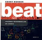 KENNY WERNER Kenny Werner Trio ‎: Beat Degeneration (Live Vol. 2) album cover