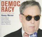 KENNY WERNER Democracy Live At The Blue Note album cover