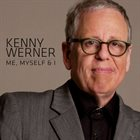 KENNY WERNER Me, Myself & I album cover