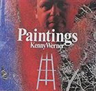 KENNY WERNER Paintings album cover