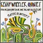 KENNY WHEELER Flutter By, Butterfly album cover