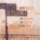 KENNY WHEELER It Takes Two! album cover